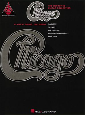 Chicago – The Definitive Guitar Collection (Guitar Recorded Versions)
