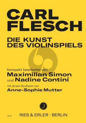 Flesch Die Kunst des Violinspiels Band 1 und 2 (kompakt bearbeitet von Maximilian Simon und Nadine Contini)