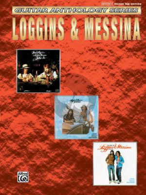 Loggins - Messina Guitar Anthology Series (Guitar Tab)