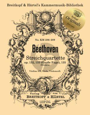 Beethoven Streichquartette Op. 132, 133 (Grand Fugue) und Op. 135 Stimmen (Engelbert Röntgen)