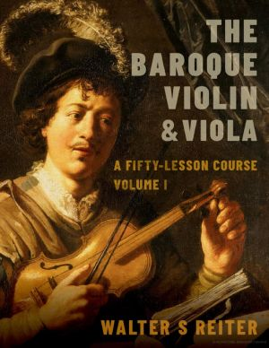 Reiter The Baroque Violin & Viola Vol. 1 (Paperback 312 Pages) (A Fifty-Lesson Course)