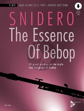 Snidero The Essence Of Bebop for Flute (10 great studies in the style and language of bebop) (Book with Audio online)