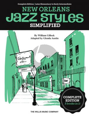 Gillock Simplified New Orleans Jazz Styles for Piano – Complete Edition (edited by Glenda Austin)
