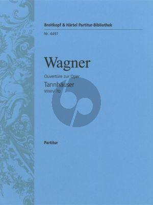 Wagner Tannhauser – Overture WWV 70 Dresden Version Partitur