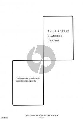 Blanchet Treize Etudes Op. 53 pour la main gauche seule