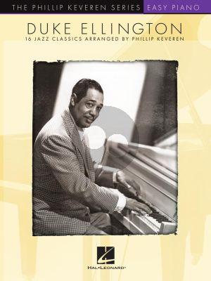 Duke Ellington 16 Classics for Easy Piano (arr. Phillip Keveren)