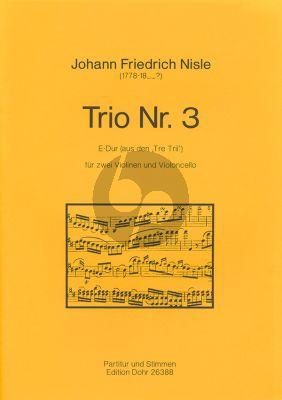 Nisle Trio No. 3 E-dur 2 Violinen und Violoncello (Part./Stimmen) (Christoph Dohr)