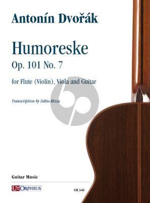 Dvorak Humoreske Op. 101 No. 7 for Flute (Violin), Viola and Guitar (Score/Parts) (arr. by Fabio Rizza)