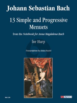 """Bach 13 Simple and Progressive Menuets from the """"Notebook for Anna Magdalena Bach"""" for Harp (edited by Anna Pasetti)"""