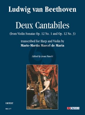 Beethoven Deux Cantabiles (from Violin Sonatas Op. 12 No. 1 and Op. 12 No. 3) for Harp and Violin (Score/Parts) (transcr. by Marie-Martin Marcel de Marin)