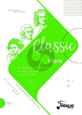 Album Classic meets Viola fur Viola und Klavier mit Audio Online (12 klassische Stücke für Bratsche und Klavier)