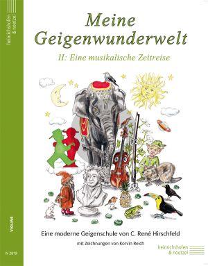 Meine Geigenwunderwelt 2 (Eine moderne Geigenschule) (Eine musikalische Zeitreise) (mit Zeichnungen von Korvin Reich)