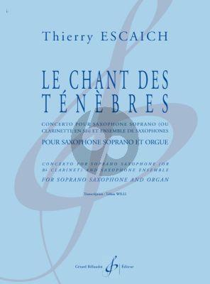 Escaich Le chant des ténèbres for Soprano Saxophone and Organ (Arr. Tobias Willi)
