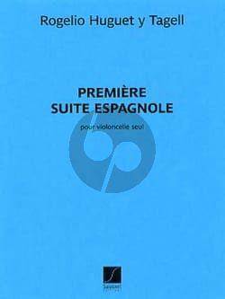 Huguet y Tagell Suite Espagnole No1 Violoncelle Seule