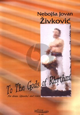 Zivkovic To the Gods of Rhythm Voice and Djembe