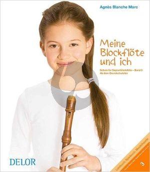 Marc Meine Blockflöte und ich Vol.3 Schule für Sopranblockflöte