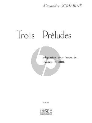 Scriabin 3 Preludes pour Harpe (transcr. Francis Pierre)