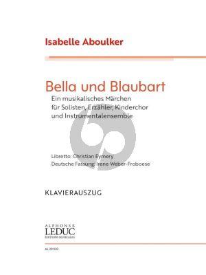 Aboulker Bella und Blaubart Vocal score (germ.) (A Musical Fairytale)