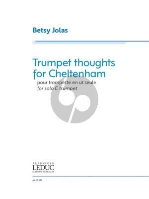 Jolas Trumpet thoughts for Cheltenham for Trumpet (C)