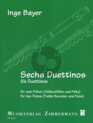 Bayer Six Duettinos (Sechs Duettinos) for Two Flutes or Treble Recorder and Flute