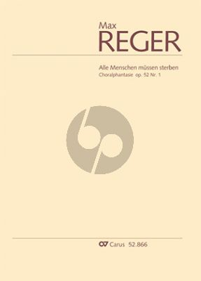 Reger Choralphantasie Alle Menschen müssen sterben Op.52 No.1 Orgel