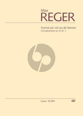 Reger Choralphantasie Wachet auf, ruft uns die Stimme! Op.52 No.2 Orgel