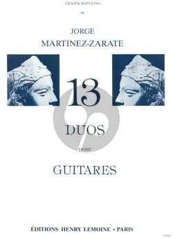 13 Duos pour 2 Guitares (transcr. Jorge Martinez-Zarate)