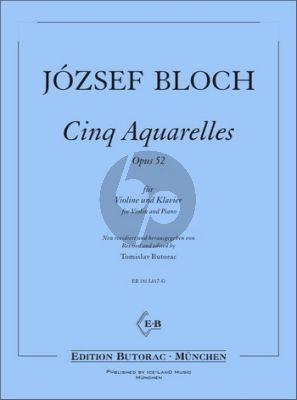 Bloch 5 Aquarelles Op. 52 Violine und Klavier (1. Lage) (Tomislav Butorac)