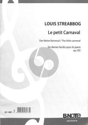 Streabbog Le Petit Carnaval Op.105 Sechs Leichte Walzer fur Klavier
