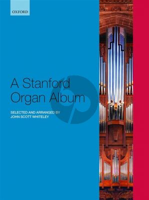A Stanford Organ Album (edited by John Scott Whiteley)