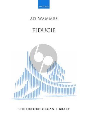 Wammes Fiducie for Organ