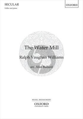 Vaughan Williams The Water Mill SABar and Piano (arr. Alan Bullard)