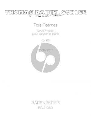Schlee Trois Poèmes Op. 66 pour Baryton et Piano