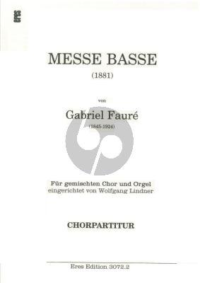 Faure Messe Basse (1881) Gemischten Chor SATB und Chor Partitur (eingerichtet von Wolfgang Lindner)