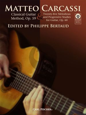 Carcassi Classical Guitar Method Op.59 & Twenty-Five Melodious and Progressive Studies for Guitar Op.60 Book with Audio Online (Edited by Philippe Bertaud)