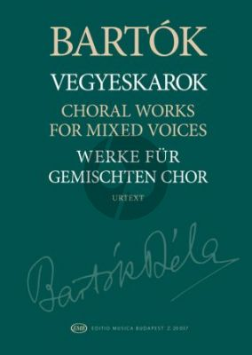 Bartok Choral Works for Mixed Voices (edited by Miklós Szabó)