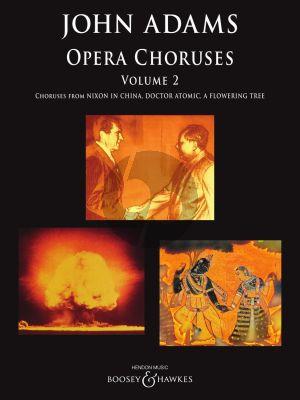 Adams Opera Choruses: Volume 2 for Mixed Voices