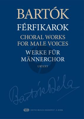 Bartok Choral Works for Male Voices (edited by Miklós Szabó)