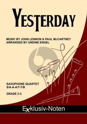 Lennon-McCartney Yesterday für 4 Saxophone (S (A) AA (T) T (Bar) (Part./Stimmen) (transcr. Undine Engel)