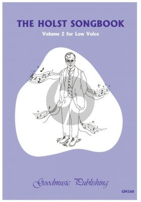 The Holst Songbook Volume 2 Low Voice