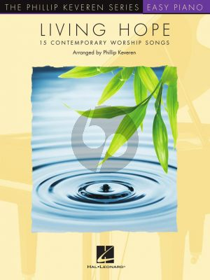 Living Hope Easy Piano (15 Contemporary Worship Songs) (Phillip Keveren)