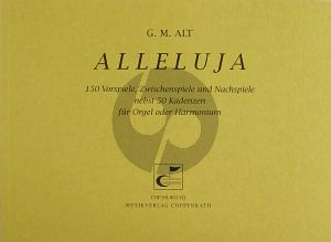 Alt Alleluja Orgel oder Harmonium (150 Vorspiele, Zwischenspiele und Nachspiele nebst 50 Kadenzen)