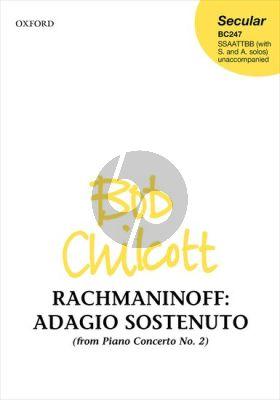 Rachmaninoff Adagio sostenuto from Piano Concerto No. 2 for SSAATTBB (with S. & A. solos) (arr. Bob Chilcott)
