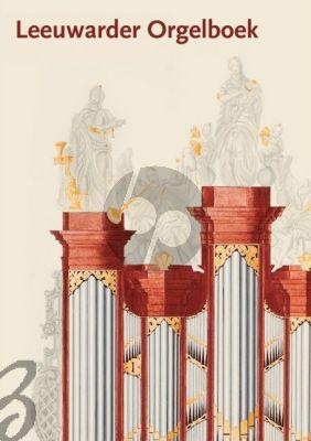Leeuwarder Orgelboek (Een bloemlezing uit orgelwerken van Leeuwarder musici) (Eindredactie: Theo Jellema & Peter van der Zwaag)