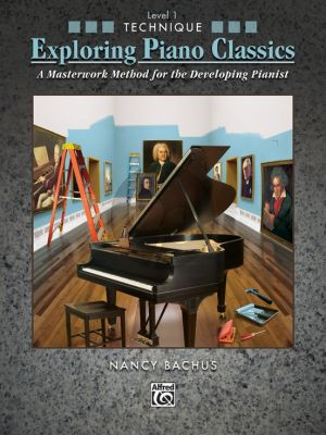 Bachus Exploring Piano Classics Technique Level 1 (A Masterwork Method for the Developing Pianist)