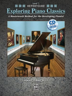Bachus Exploring Piano Classics Repertoire Level 1 (A Masterwork Method for the Developing Pianist) (Bk-Cd)