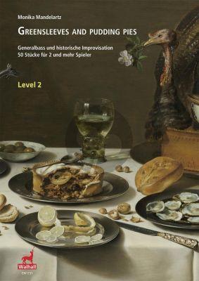 Mandelartz Greensleeves and Pudding Pies - Generalbass und historische Improvisation – 50 Stücke für 2 und mehr Spieler (Level 2)
