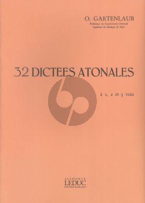 Gartenlaub 32 Dictees Atonales Superieur 1-2 et 3 Voix