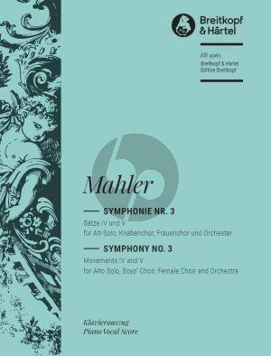 Mahler Symphony No. 3 Movements IV and V Alto solo-Boys choir-Female choir and Orchestra (Vocal Score) (Christian Rudolf Riedel)