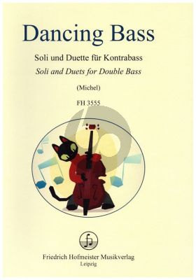 Michel Dancing Bass - Soli and Duets for Double Bass